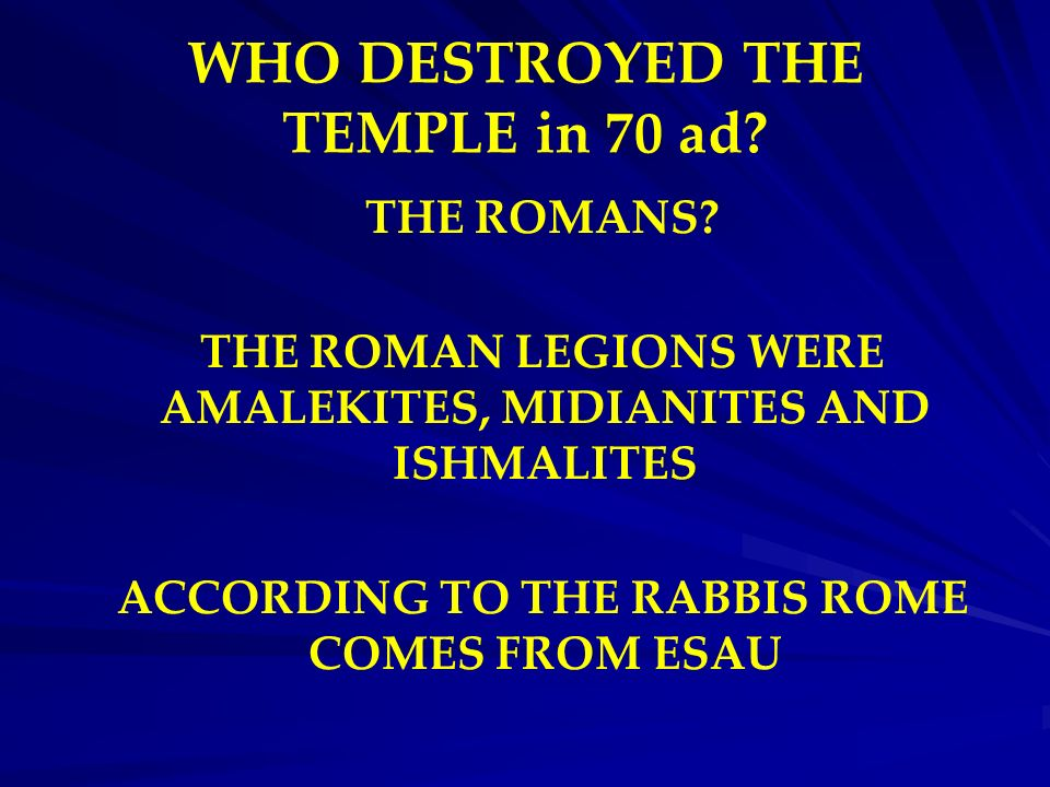 WHO DESTROYED THE TEMPLE in 70 ad