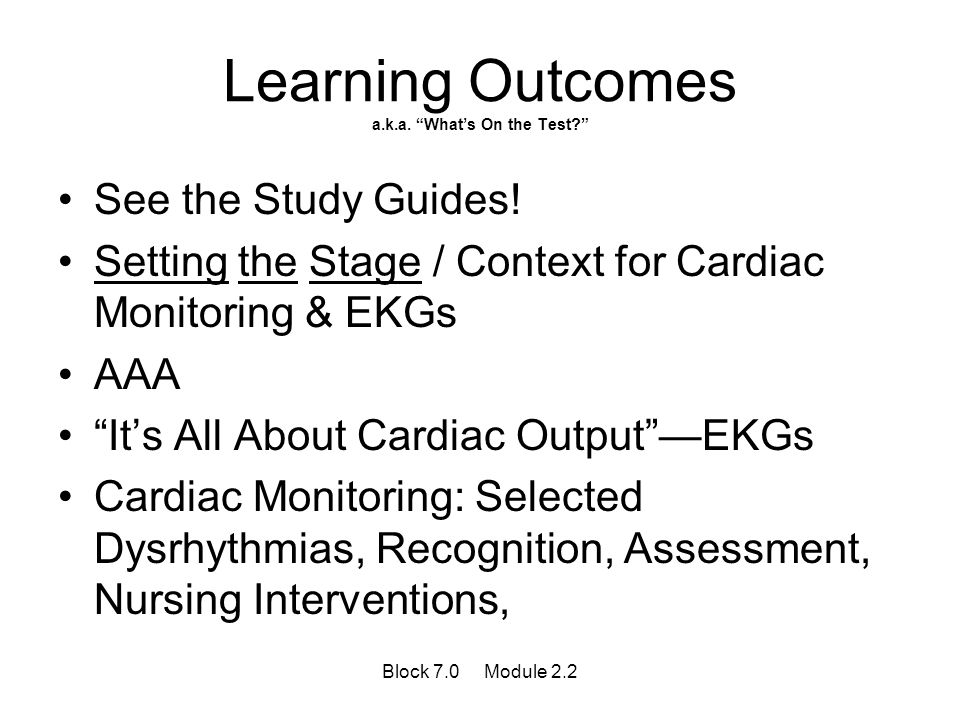 Learning Outcomes a.k.a. What's On the Test