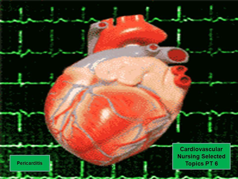 Cardiovascular Nursing Selected Topics PT 6