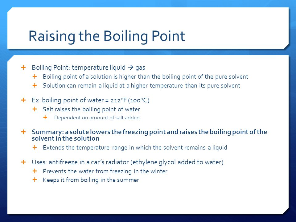 Raising the Boiling Point