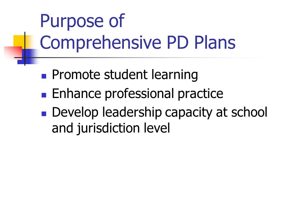 Purpose of Comprehensive PD Plans