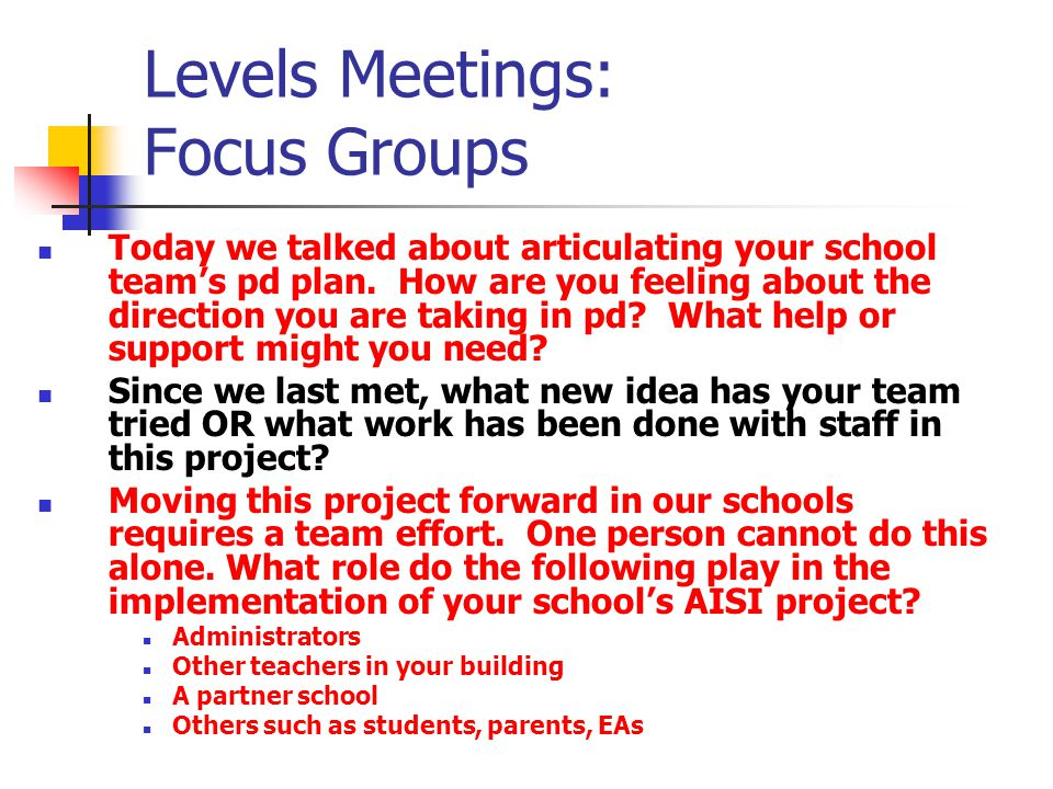 Levels Meetings: Focus Groups