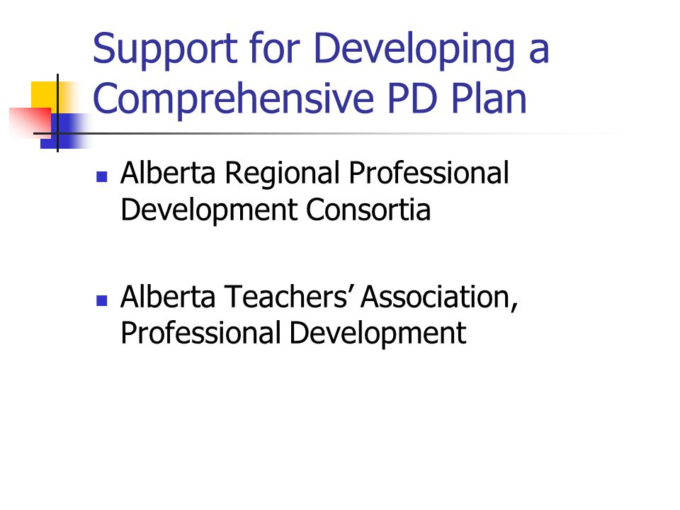 Support for Developing a Comprehensive PD Plan