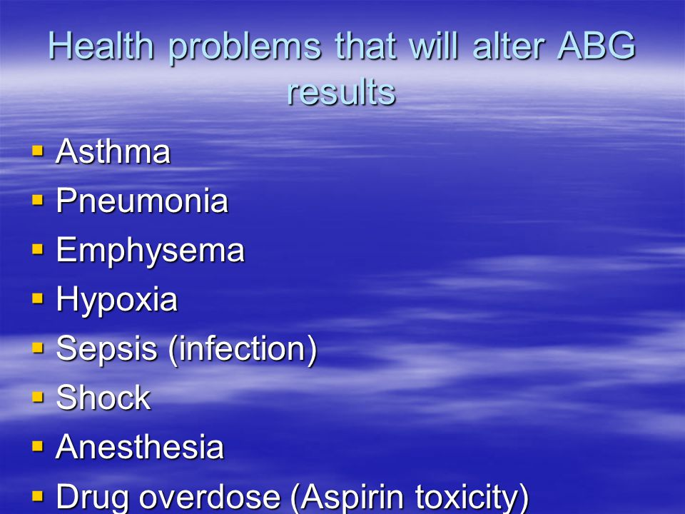 Health problems that will alter ABG results