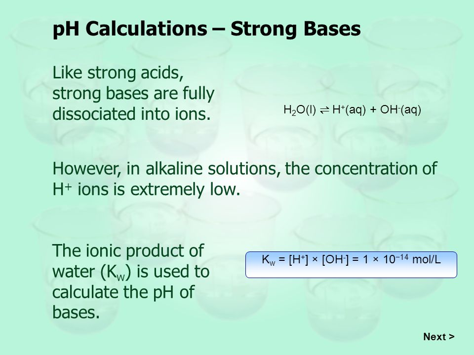 pH Calculations – Strong Bases