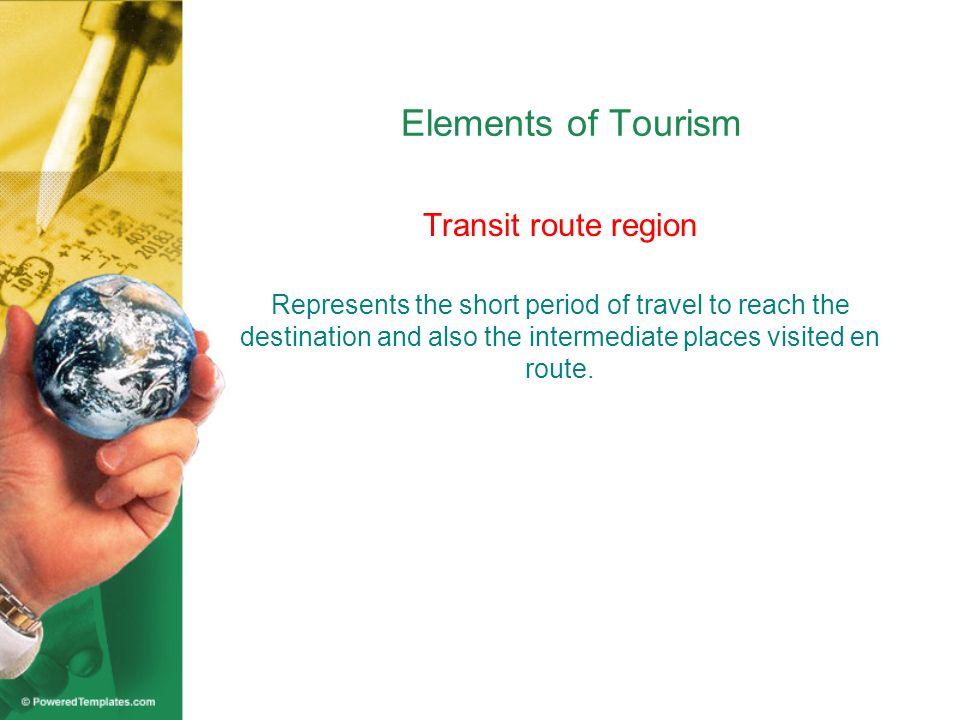 Elements of Tourism Transit route region