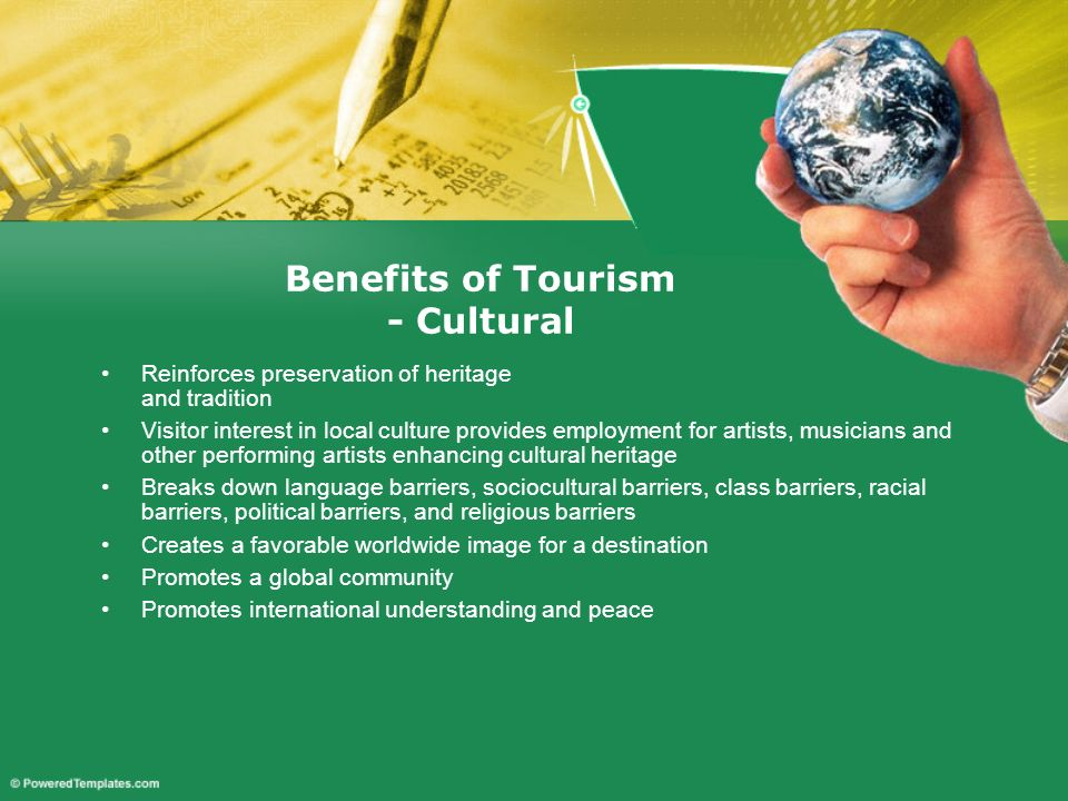 Benefits of Tourism - Cultural