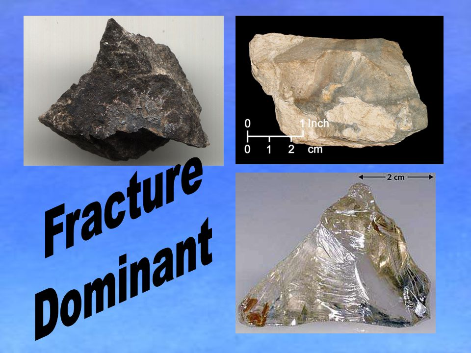 Fracture Dominant