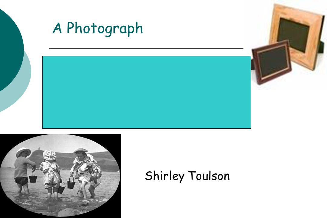 A Photograph Shirley Toulson 1