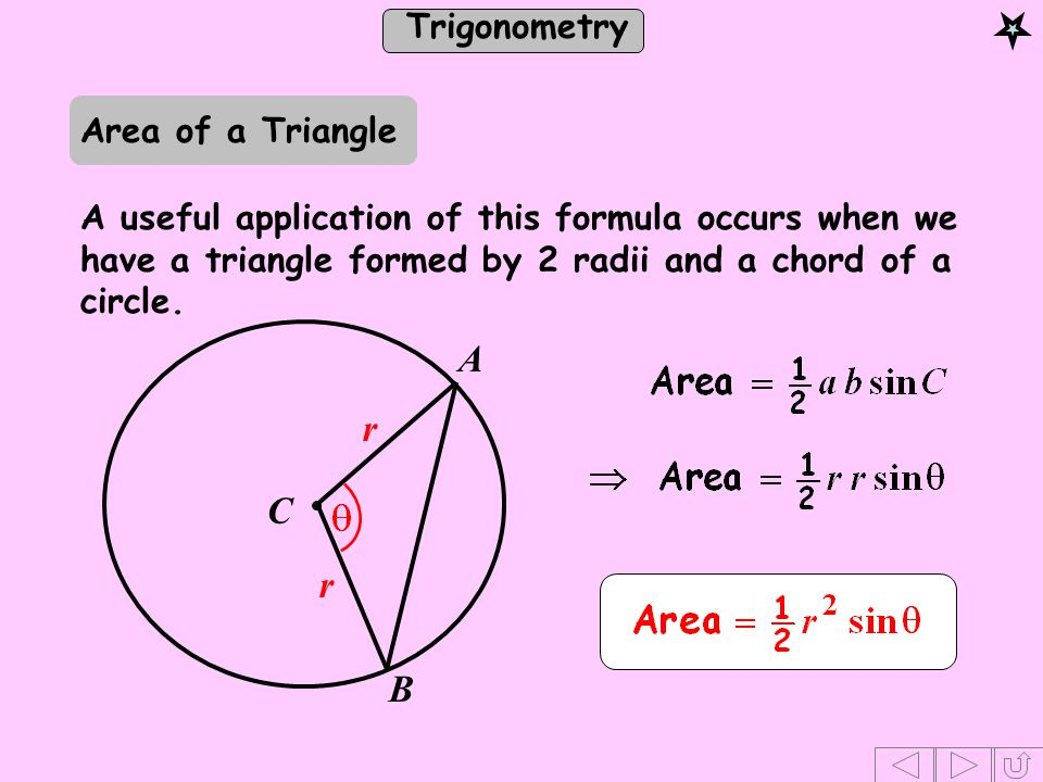 A r C r B Area of a Triangle