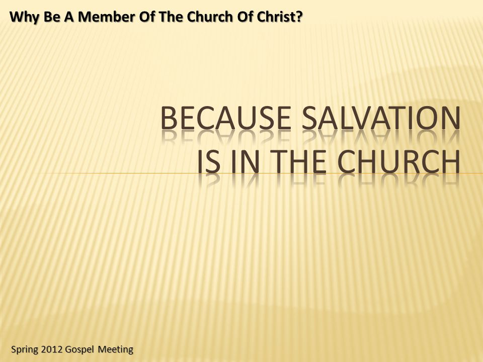 Because Salvation Is In The Church