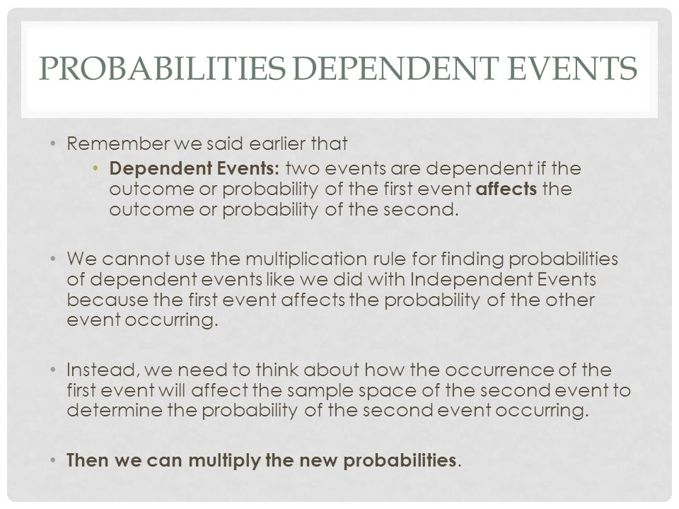 Probabilities Dependent Events