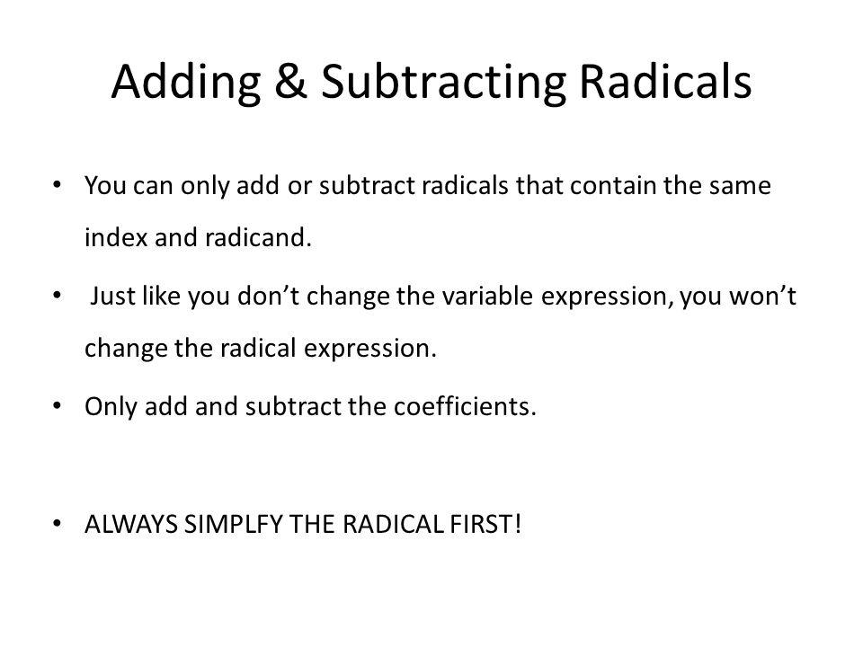 Adding & Subtracting Radicals