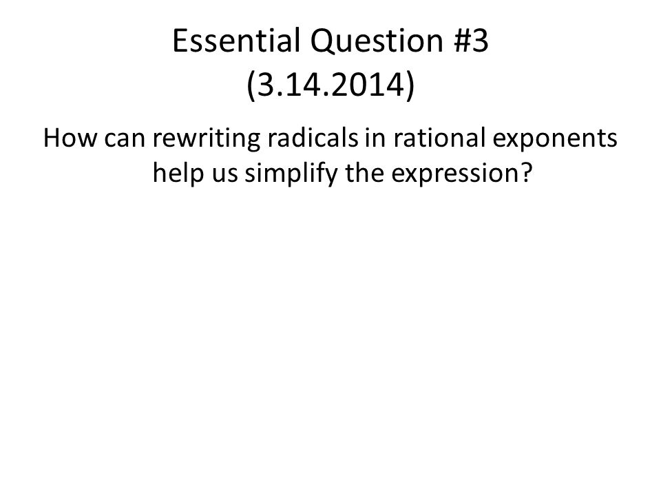 Essential Question #3 (3.14.2014)