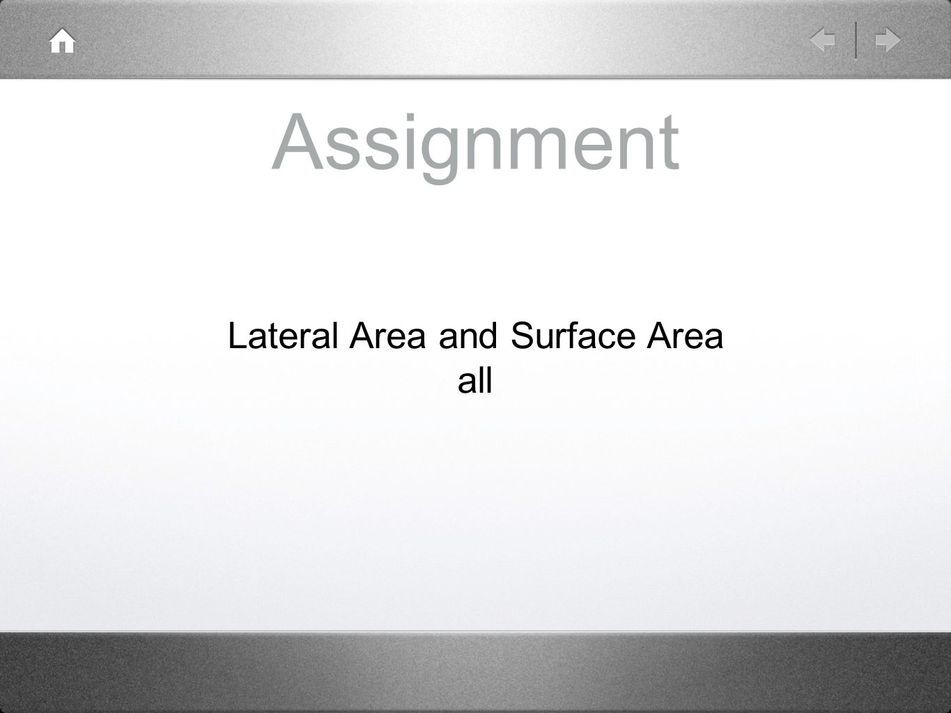 Lateral Area and Surface Area