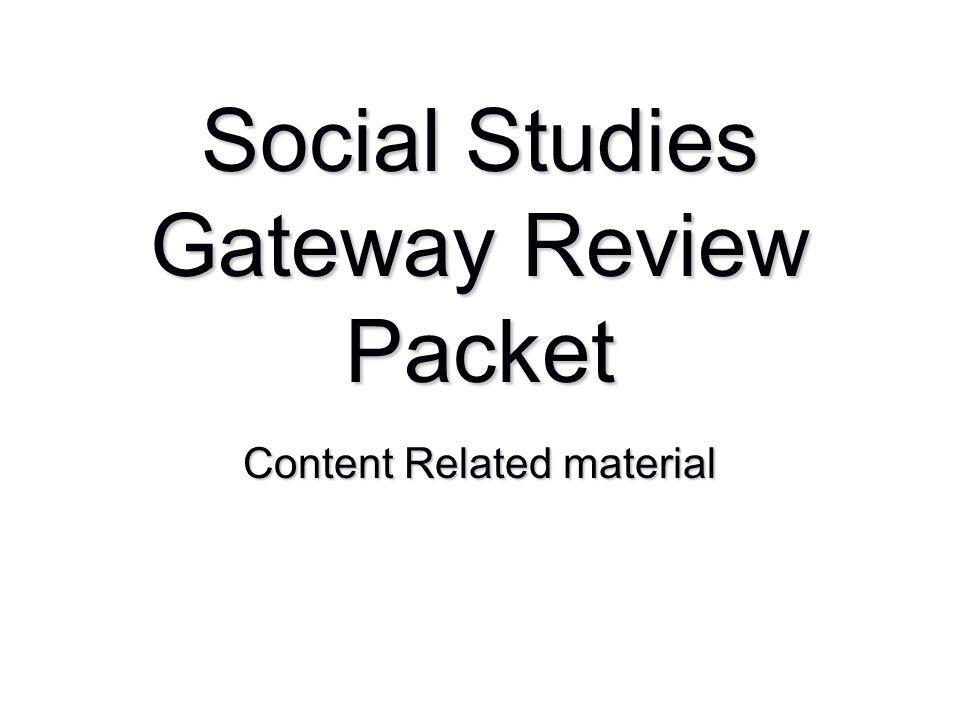 Social Studies Gateway Review Packet