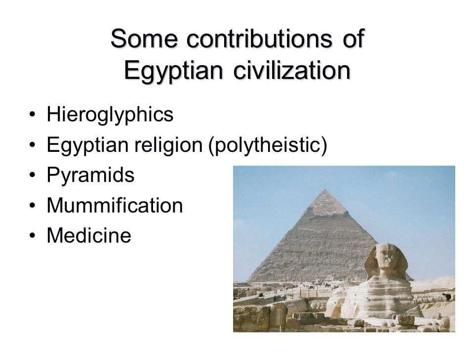 Some contributions of Egyptian civilization