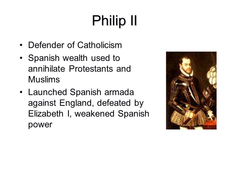 Philip II Defender of Catholicism