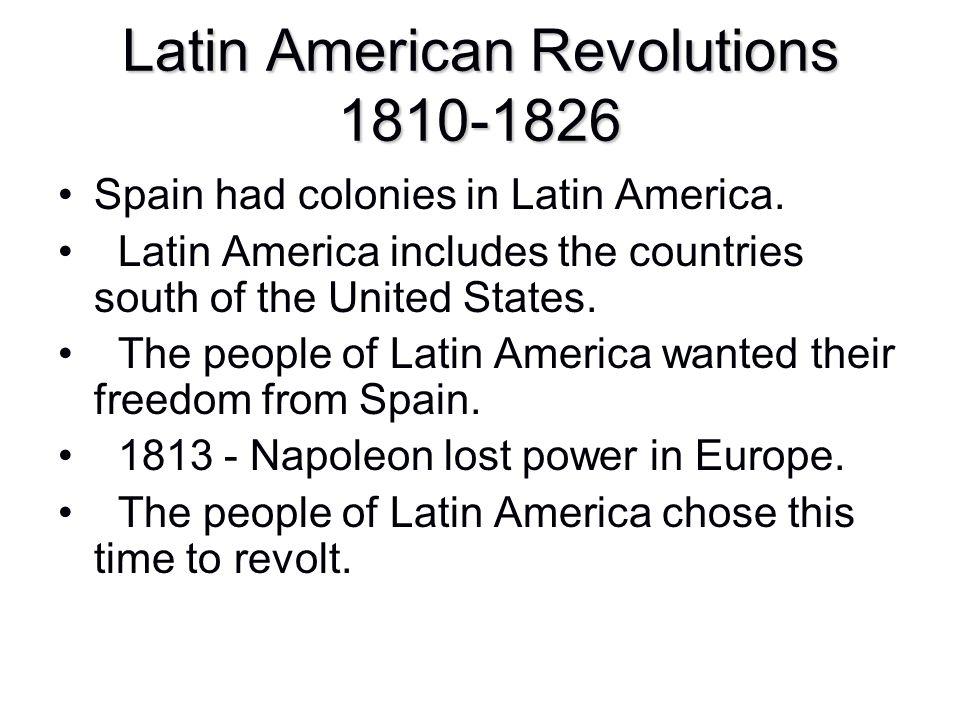 Latin American Revolutions 1810-1826