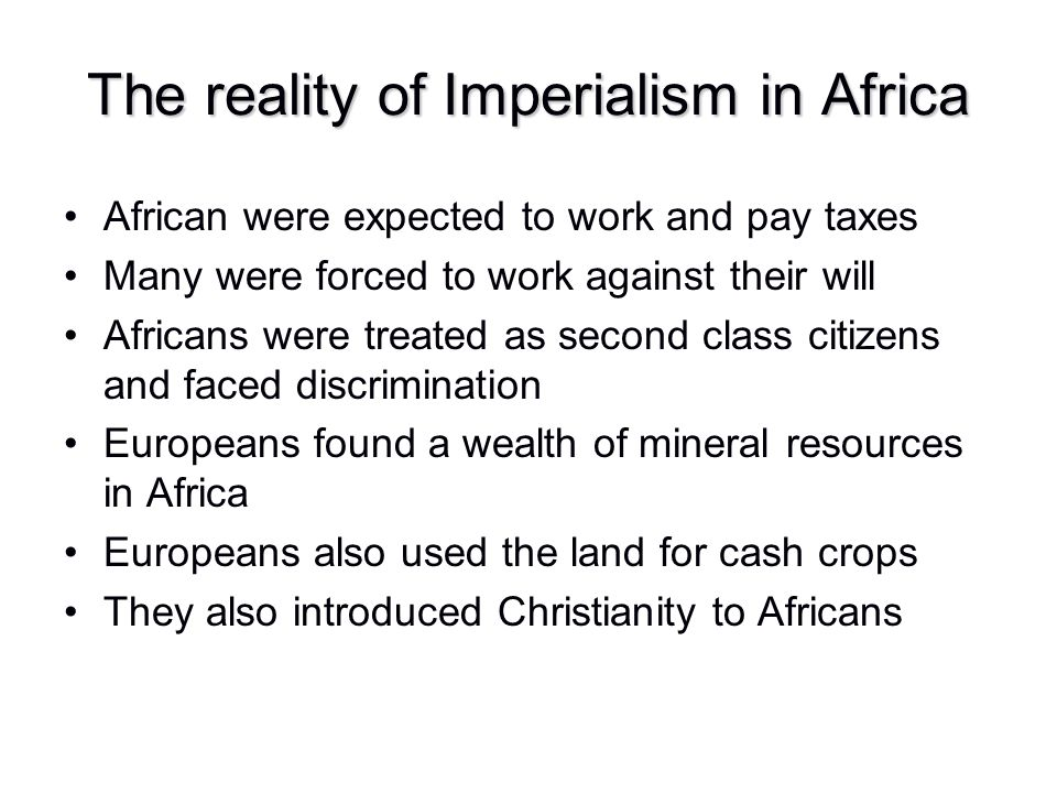 The reality of Imperialism in Africa