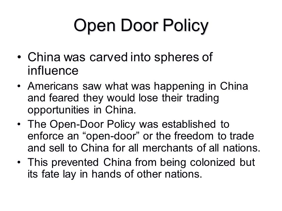 Open Door Policy China was carved into spheres of influence