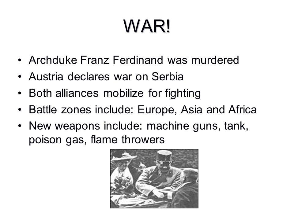 WAR! Archduke Franz Ferdinand was murdered