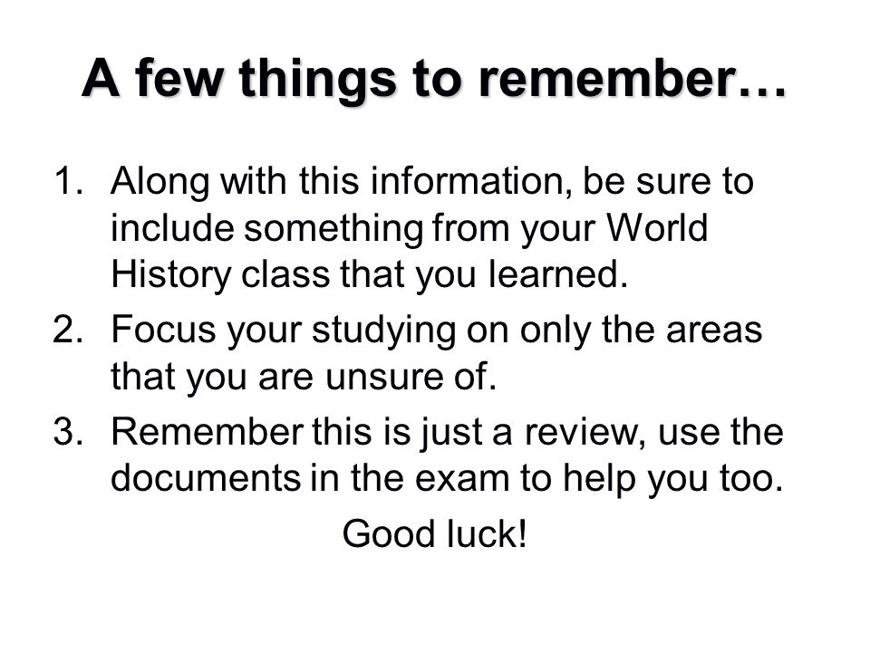 A few things to remember…