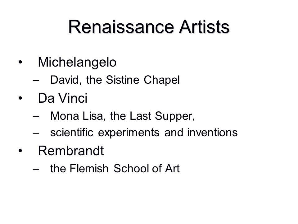Renaissance Artists Michelangelo Da Vinci Rembrandt