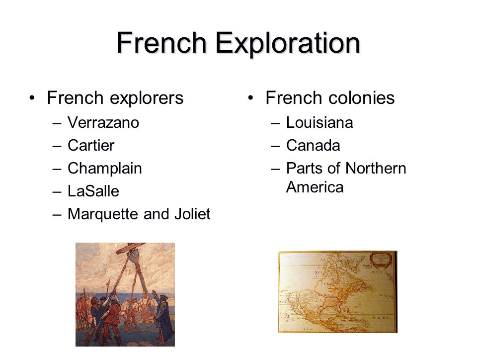 French Exploration French explorers French colonies Verrazano Cartier