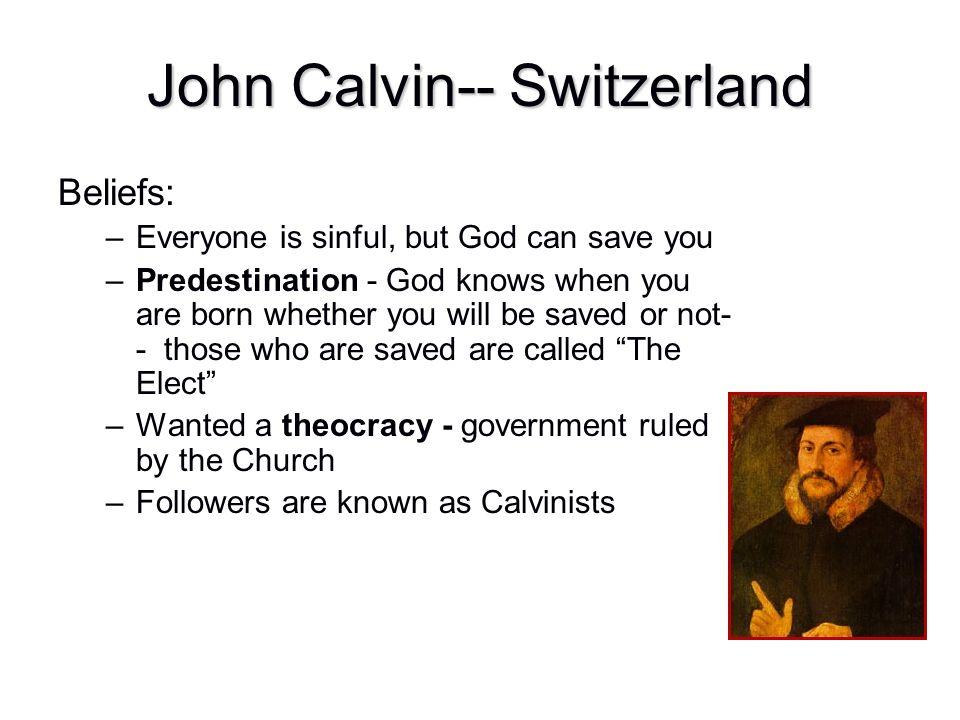John Calvin-- Switzerland
