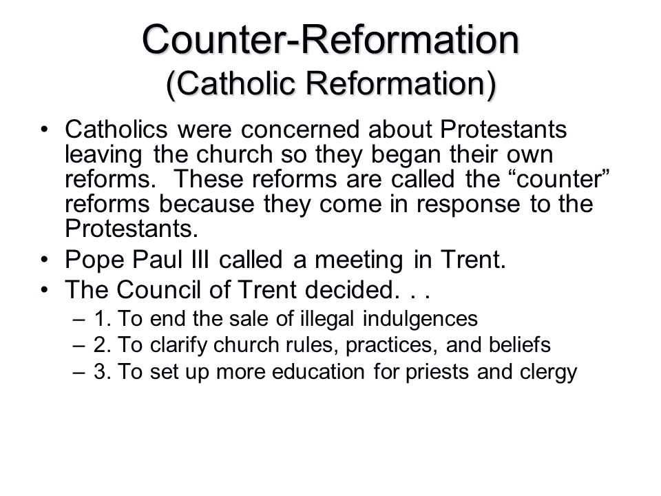 Counter-Reformation (Catholic Reformation)
