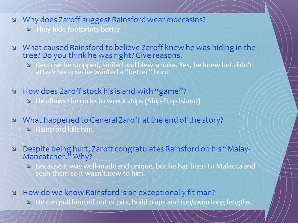 Why does Zaroff suggest Rainsford wear moccasins