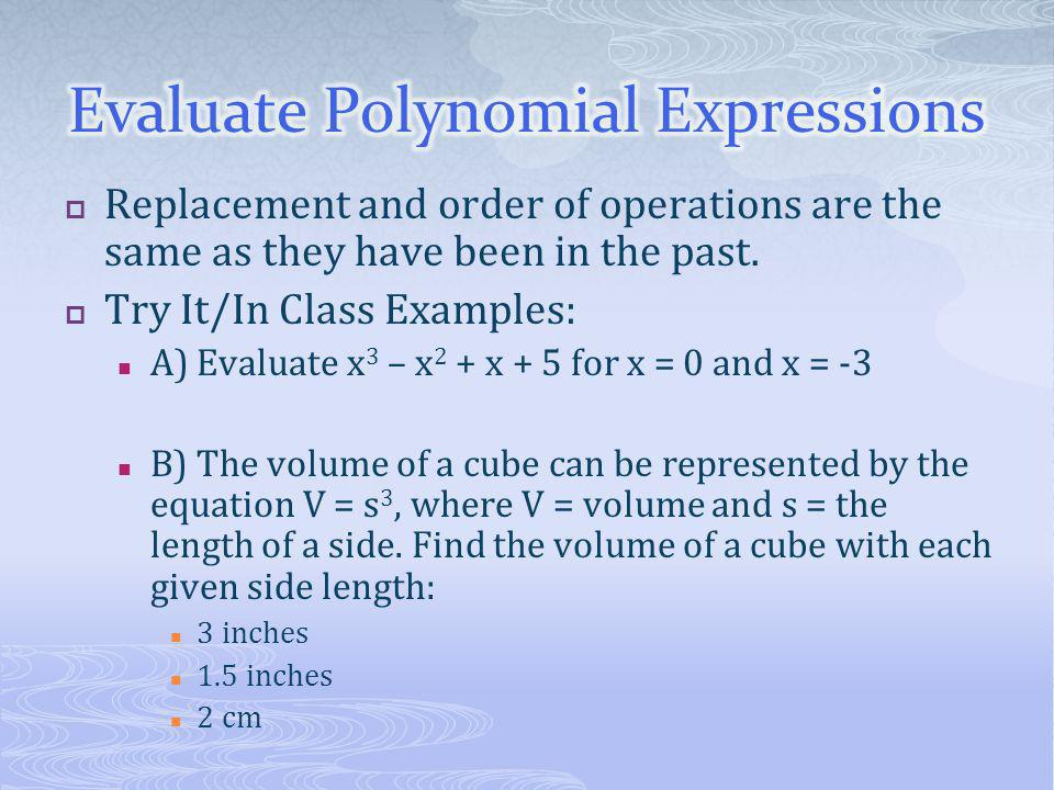 Evaluate Polynomial Expressions