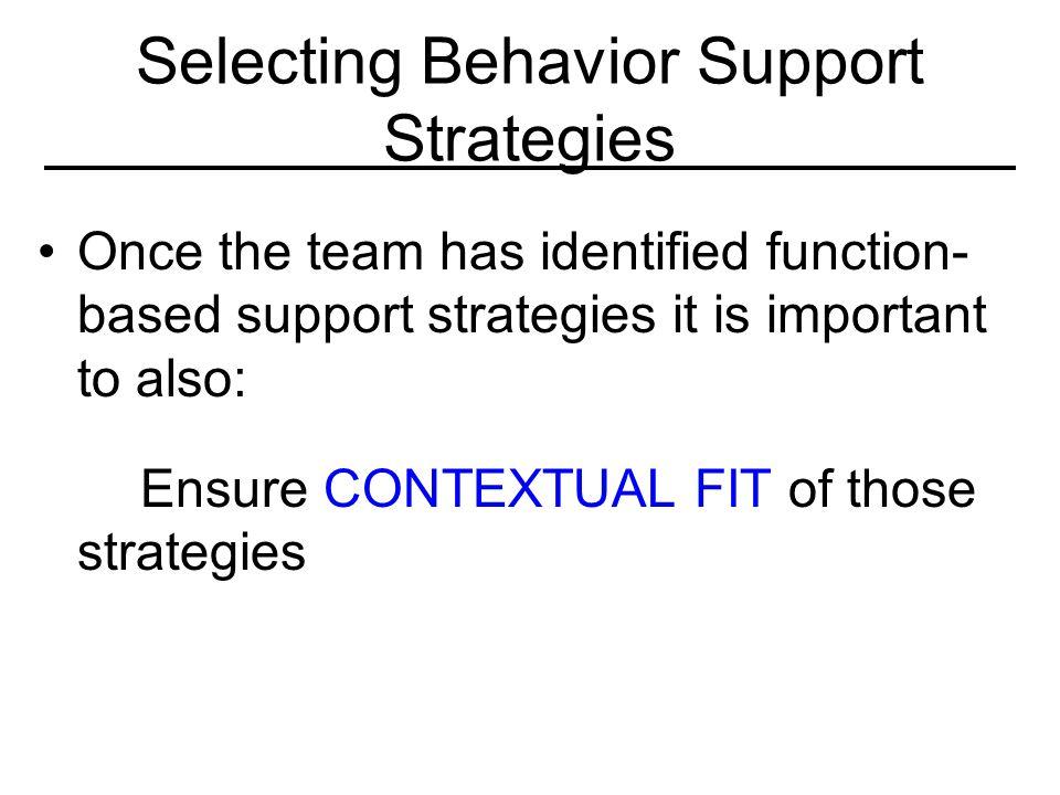 Selecting Behavior Support Strategies