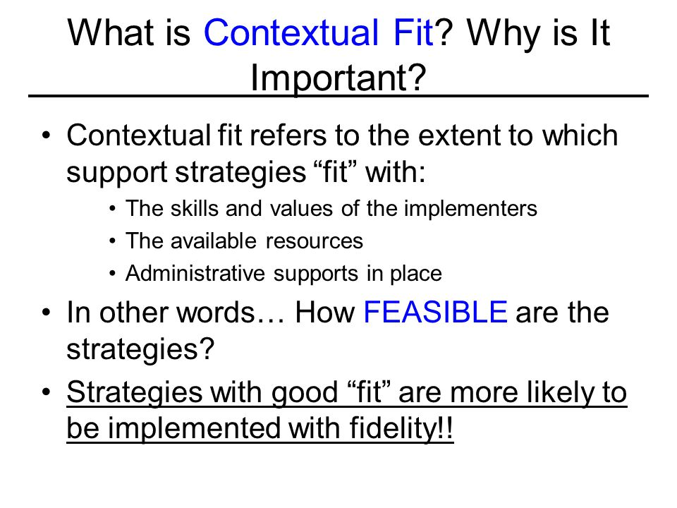 What is Contextual Fit Why is It Important