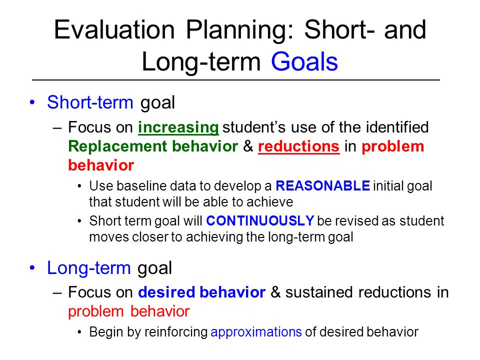 Evaluation Planning: Short- and Long-term Goals