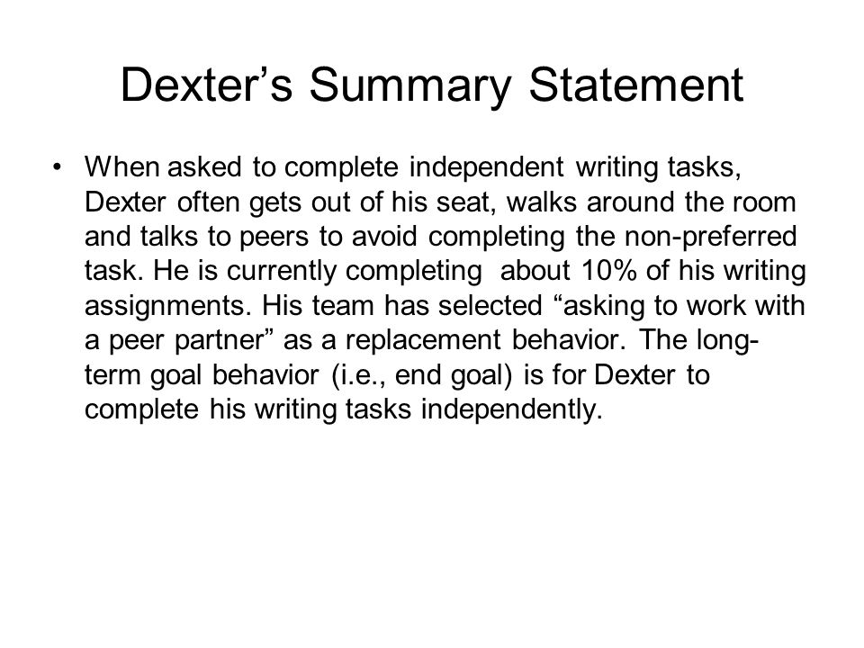 Dexter's Summary Statement