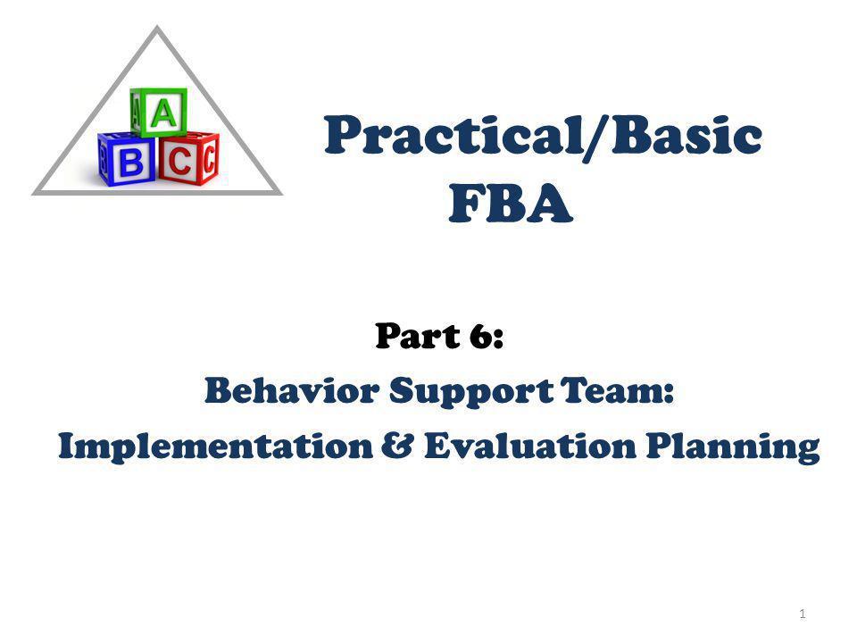 Part 6: Behavior Support Team: Implementation & Evaluation Planning