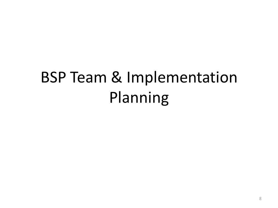 BSP Team & Implementation Planning