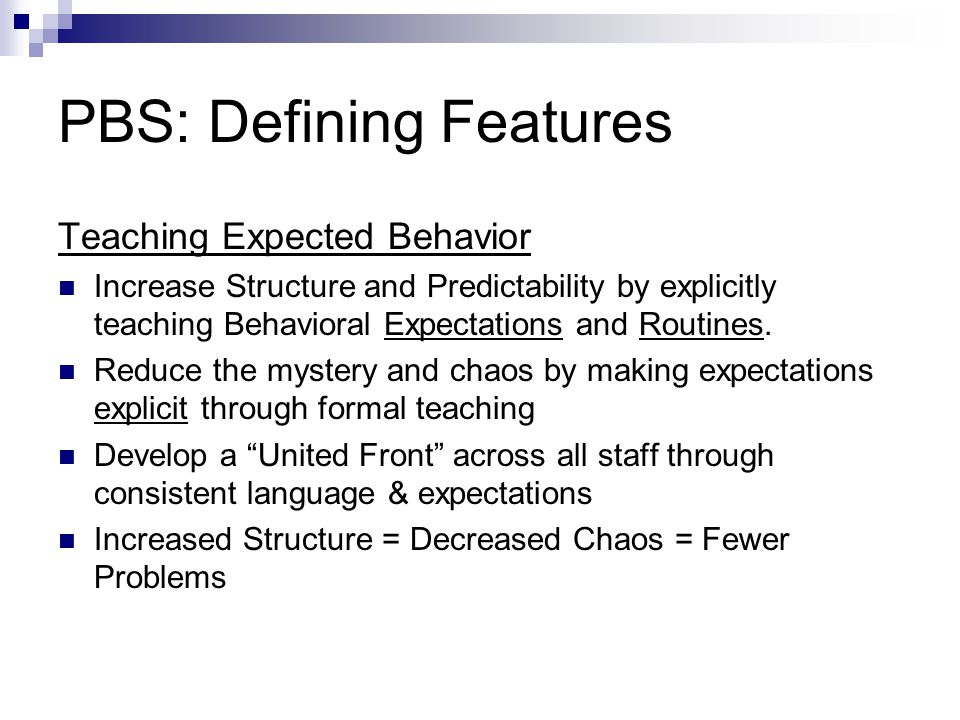 PBS: Defining Features