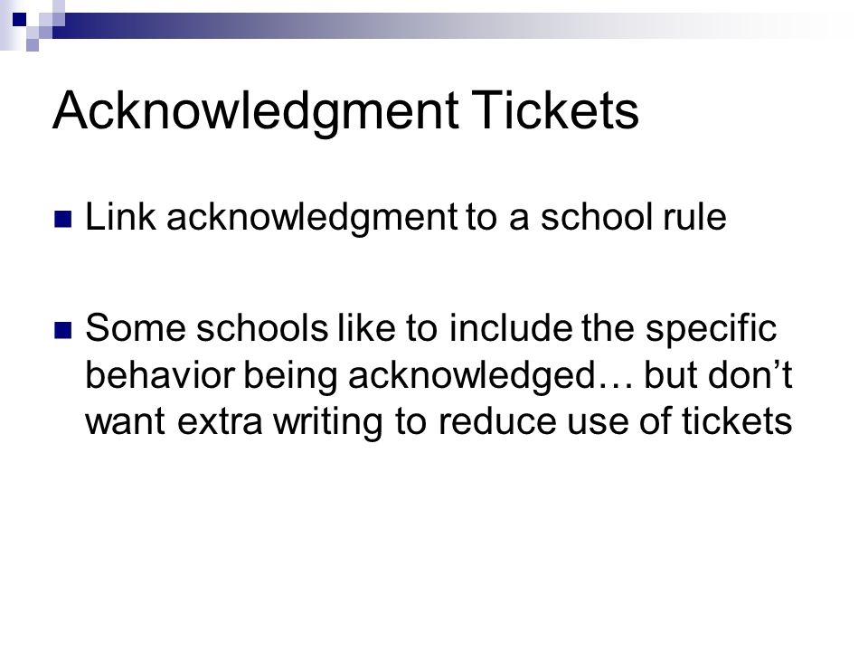 Acknowledgment Tickets