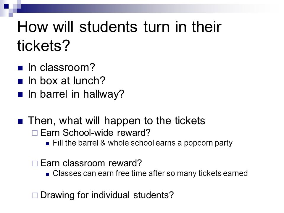 How will students turn in their tickets