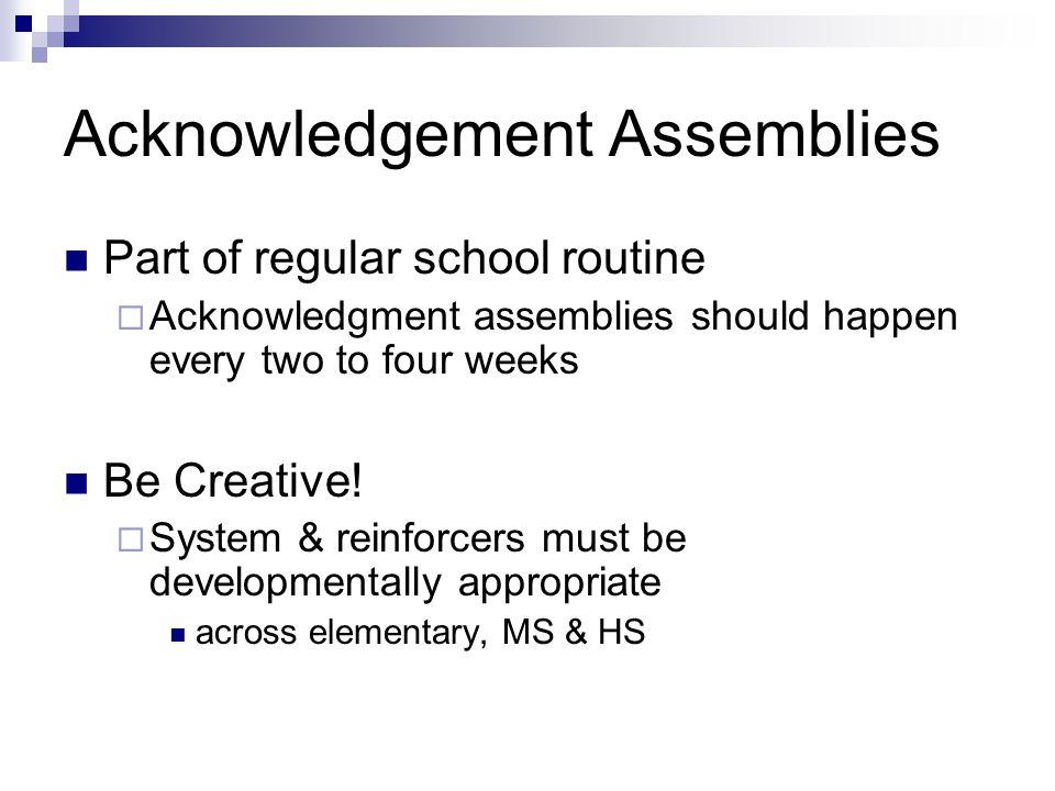 Acknowledgement Assemblies