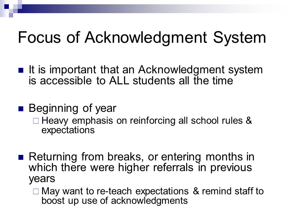 Focus of Acknowledgment System