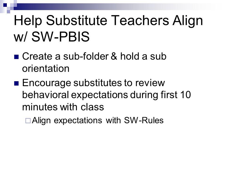 Help Substitute Teachers Align w/ SW-PBIS