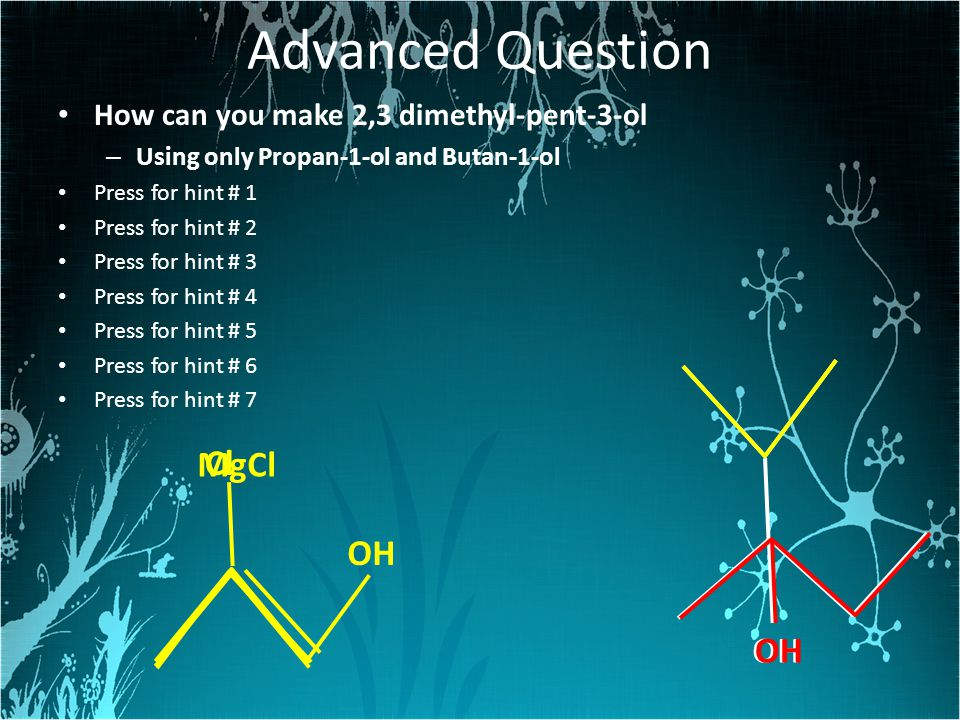 Advanced Question OH MgCl Cl OH OH