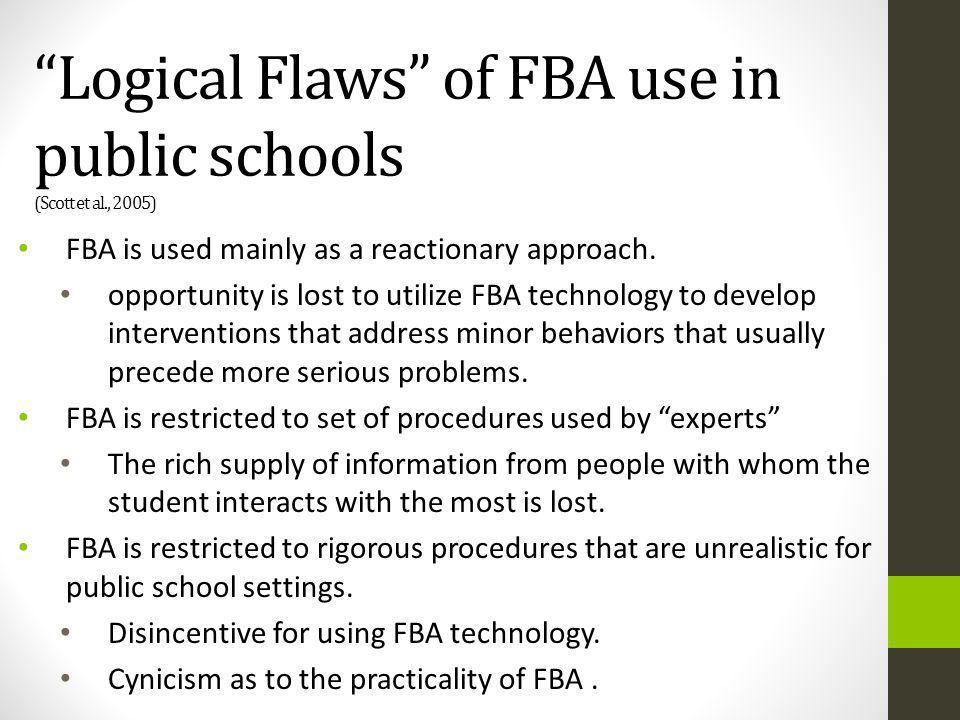 Logical Flaws of FBA use in public schools (Scott et al., 2005)