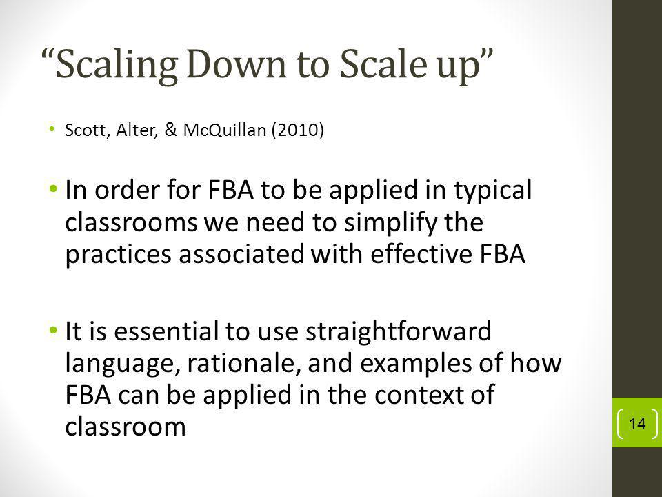 Scaling Down to Scale up