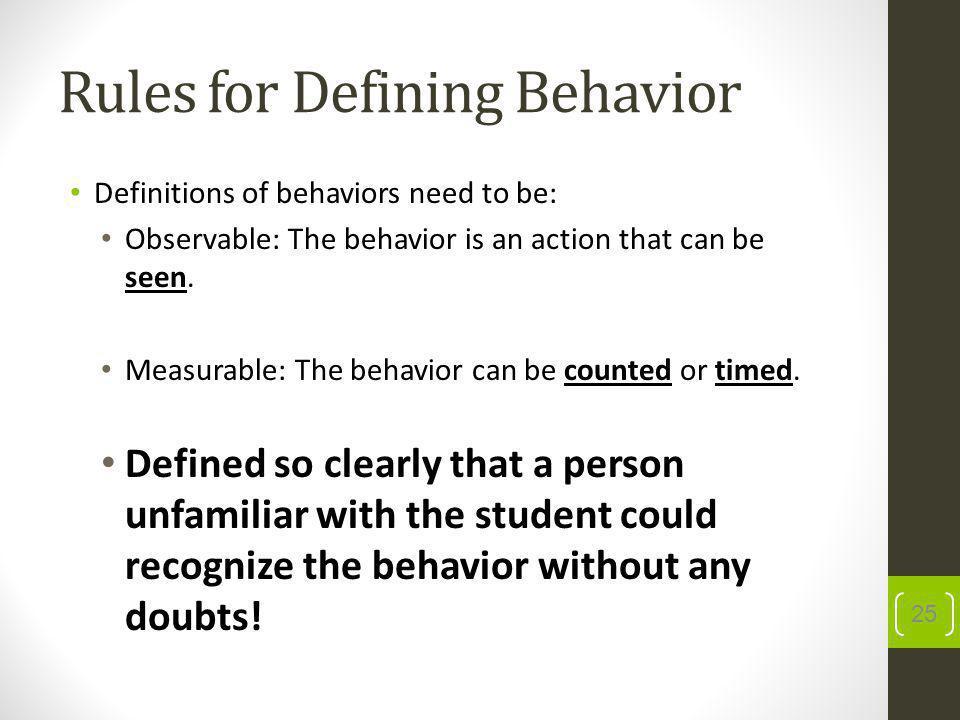 Rules for Defining Behavior