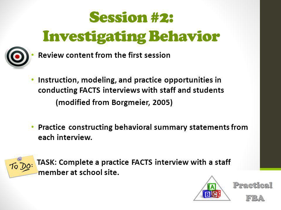 Session #2: Investigating Behavior
